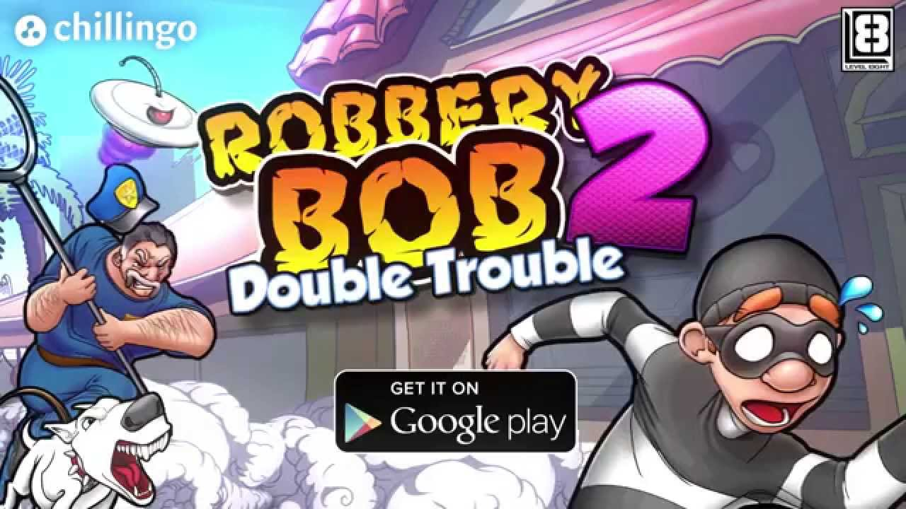 Download Robbery Bob 2 Double Trouble Mod Unlimited Coins Money V1