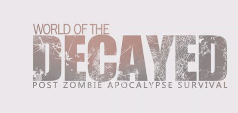 world of the decayed