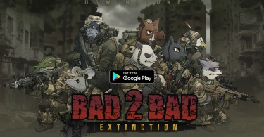 BAD 2 BAD EXTINCTION 347x195